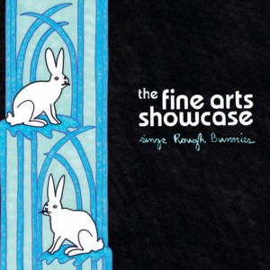 Thefineartsshowcase_singsroughbunnies